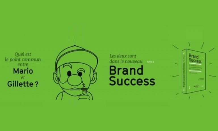 Brand Success 2 : 50 réussites du marketing et de la com'