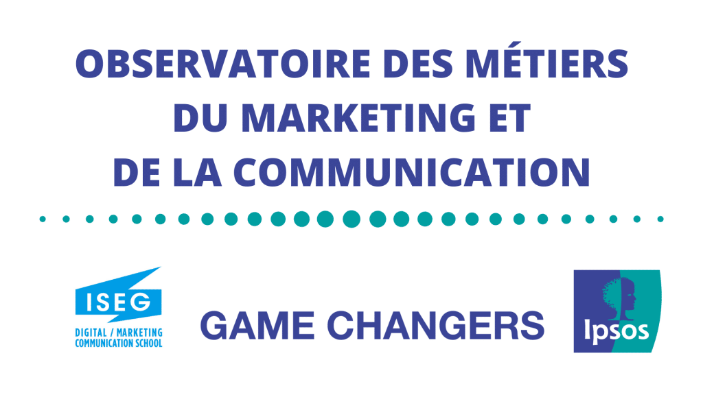 ipsos-iseg-observatoire-evolution-metiers-communication-marketing
