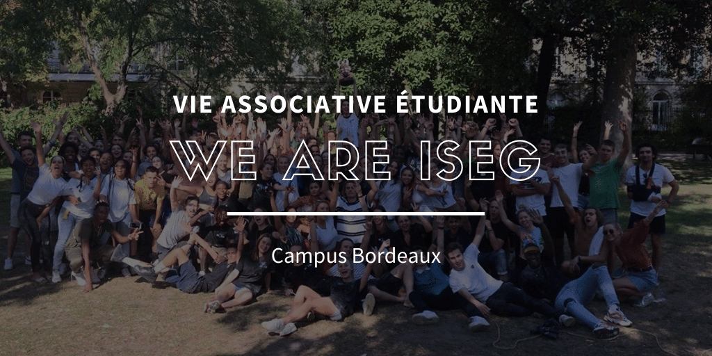 We Are ISEG : l'association 100% ISEG Bordeaux