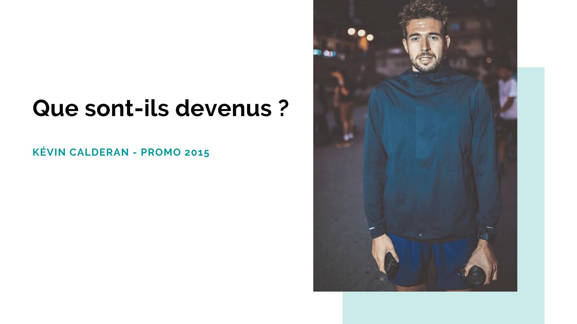 Portrait d'ancien : Kévin Calderan, diplômé promo 2015 – ISEG Paris