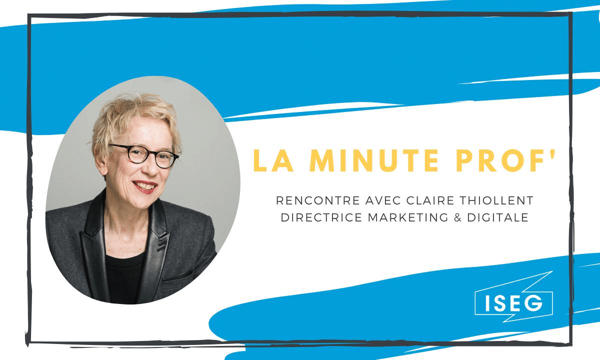 La minute prof' : Rencontre avec Claire Thiollent