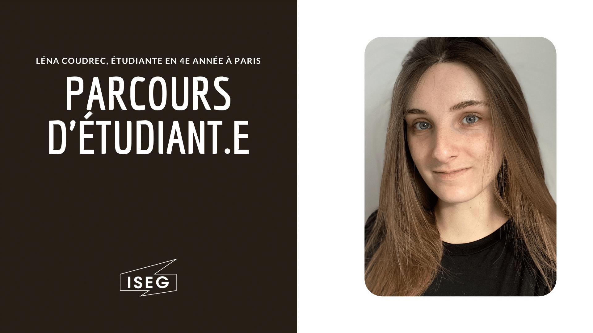 Parcours d'étudiant.e : Léna Couderc, en 4e année à l'ISEG Paris