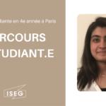 Parcours d'étudiant.e : Raïssa, en 4e année à l'ISEG Paris
