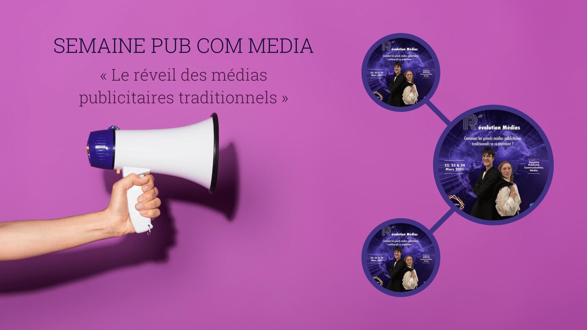 Semaine Pub Com Media à Paris : « Le réveil des médias publicitaires traditionnels »