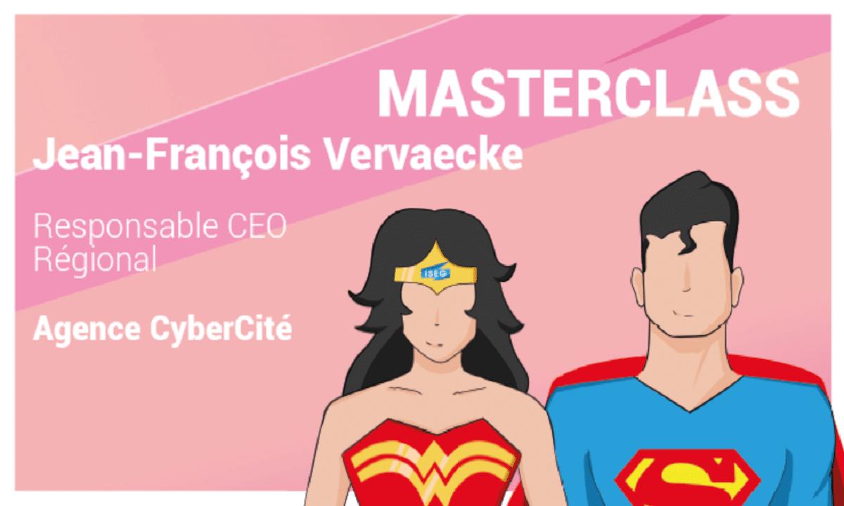Masterclass : Jean-François Vervaecke, Responsable CEO chez CyberCité