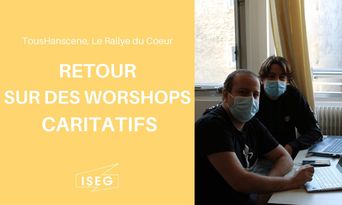 TousHanscène, Le Rallye du Coeur : des workshops pour la bonne cause !