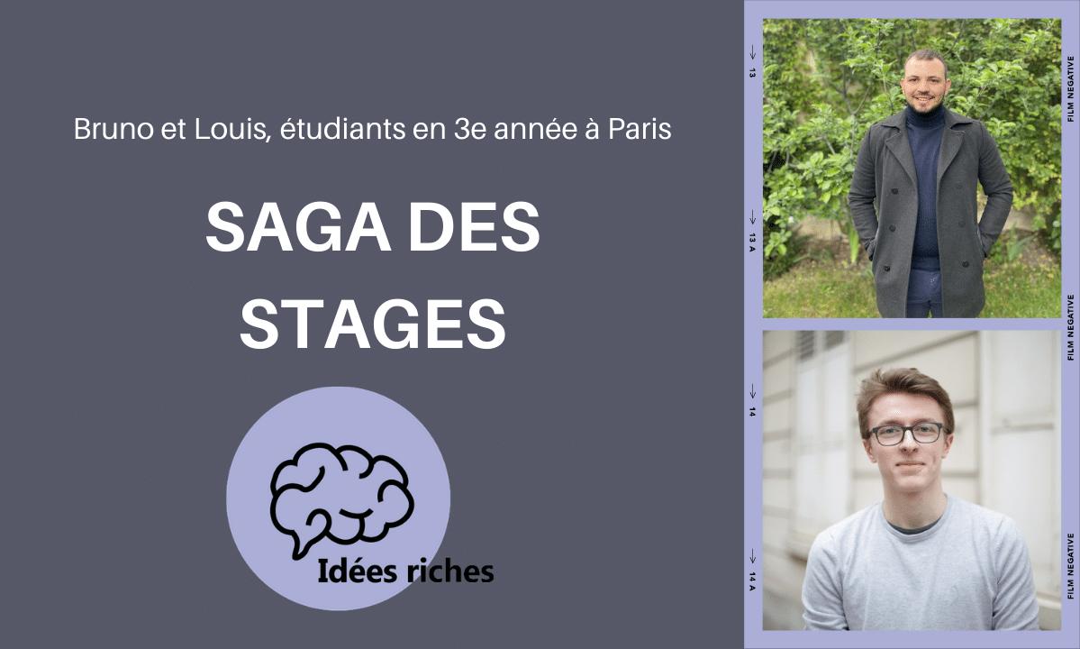 [ Saga des Stages ] Bruno et Louis créent «Les Idées Riches»