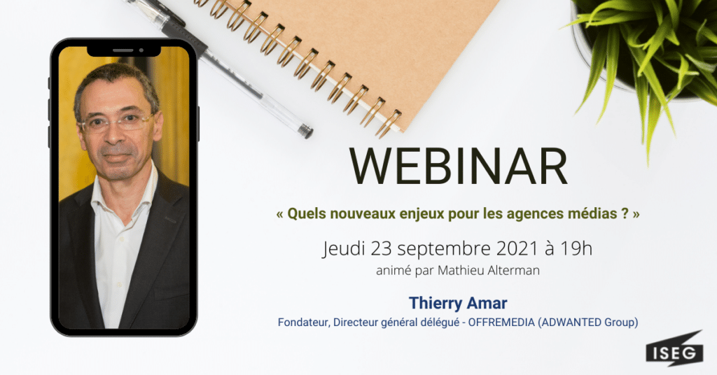 Thierry Amar, invité du webinar ISEG UP de septembre