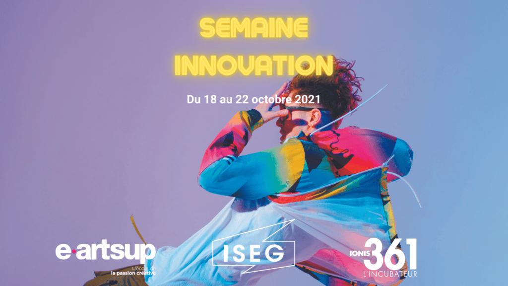 semaine innovation à Paris avec ISEG et eartsup et les startups de l'incubateur IONIS 361